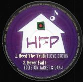SALE ITEM - Lloyd Brown - Heed The Truth / Eccleton Jarret & Dan-I - Never Fail I (HFP) 12""
